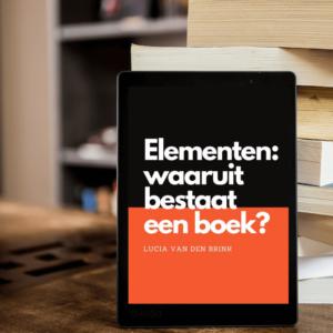 elementen: waaruit bestaat een boek? Structuur